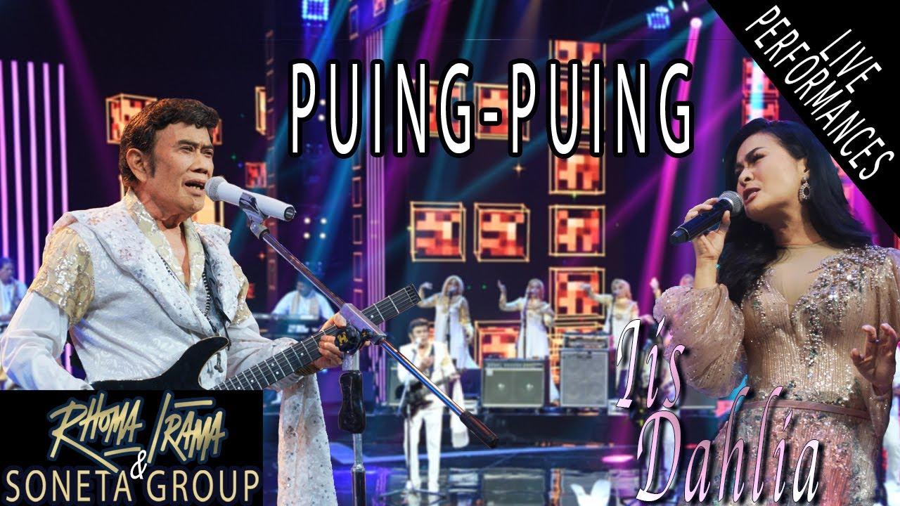 Download RHOMA IRAMA & SONETA GROUP FEAT. IIS DAHLIA - PUING PUING (LIVE) MP3 Gratis