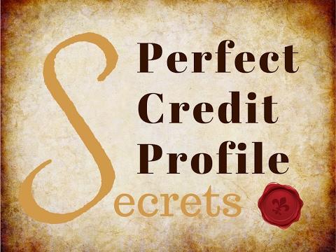 Perfect Credit Report Profile Secrets