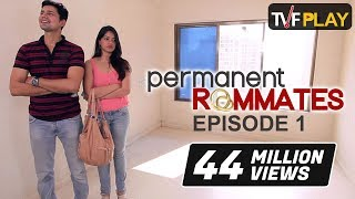 TVF Play | Permanent Roommates S01E01 I Watch all episodes on www.tvfplay.com