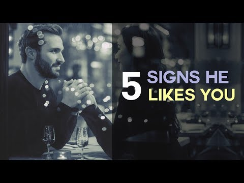 5 Signs A Guy REALLY Likes You - How To KNOW If A Guy Likes You