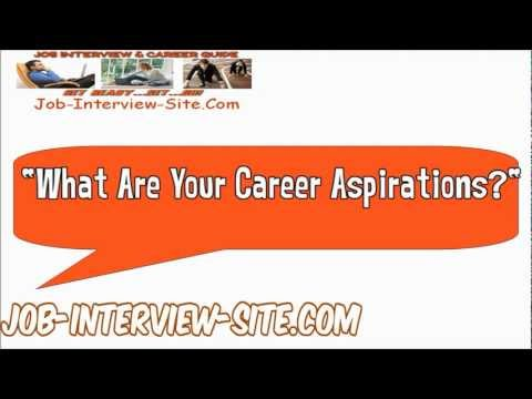 What Are Your Career Aspirations Interview Question And Answer