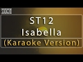 Download  ST12 - Isabella (Karaoke Version + Lyrics) No Vocal #sunziq MP3,3GP,MP4