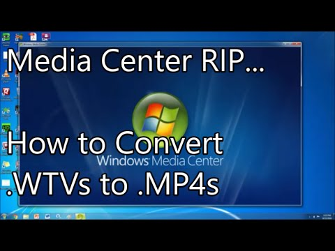 How to convert wtv Media Center Files  to mp4