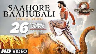 Saahore Baahubali Full Song With Lyrics - Baahubali 2 Songs | Prabhas, MM Keeravani | SS Rajamouli