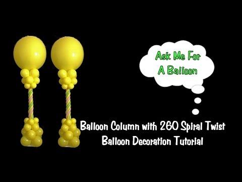Balloon Column 260 Spiral Twist - Balloon Decoration Tutorial