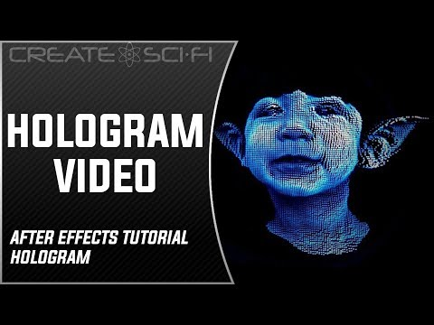 How To Make A Sci-Fi Hologram: Easy After Effects Tutorial