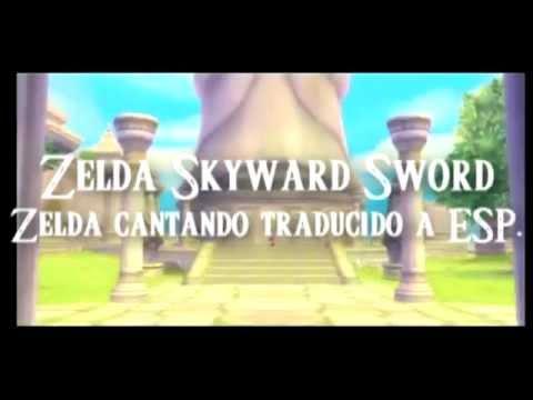 Zelda cantando traducido al español The legend of zelda skyward sword Ballad of the Goddess