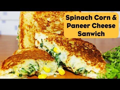 Spinach Corn & Paneer Cheese Sandwich | Cheesy Spinach Corn Toast Sandwich | Spinach Corn Recipe
