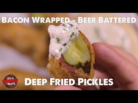 Bacon Wrapped Beer Battered Deep Fried Pickles