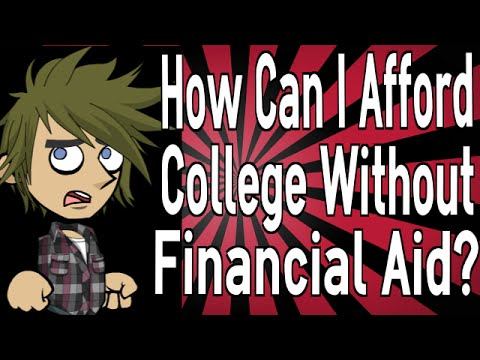 How Can I Afford College Without Financial Aid?