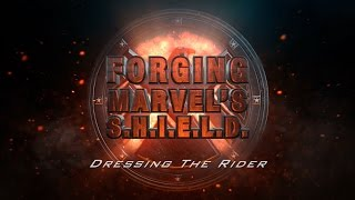 Designing the Rider - Forging Marvel's S.H.I.E.L.D. Ep 3