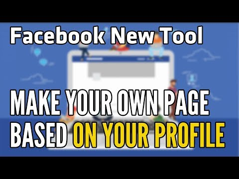 Facebook New Tool | Make Your Facebook Page Based On Your Profile