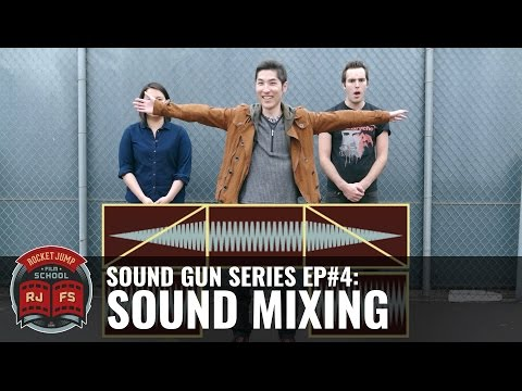 Sound Gun Series Ep #4: SOUND MIXING