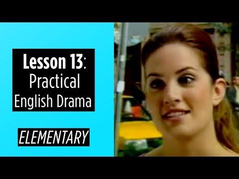 Elementary Level - Lesson 13 - Practical English Drama