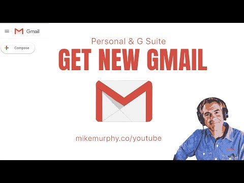 How To Get New Gmail for Personal & G Suite