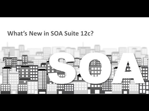 Oracle SOA Suite 12c – What you Need to Know