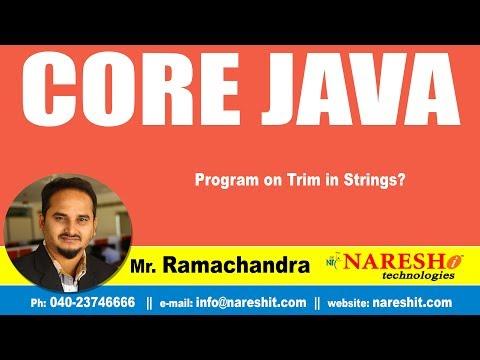 Core Java Tutorials | Program on Trim in Strings? | Mr.Ramachandra