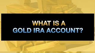 What Is A Gold IRA Account?