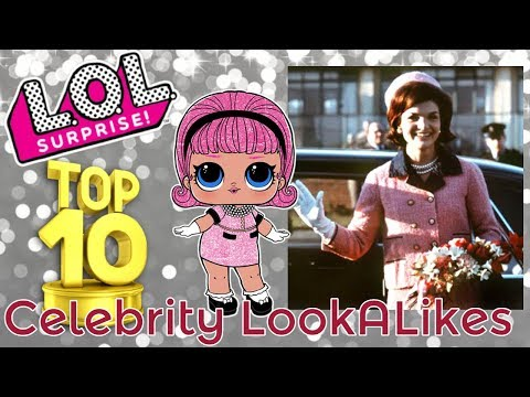 TOP 10 LOL SURPRISE DOLL REAL LIFE LOL CELEBRITY LOOKALIKES