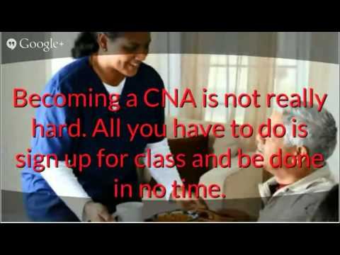 Certified Nursing Assistant Resume How Would You Like to Become a Certified Nursing Assistant CNA, I