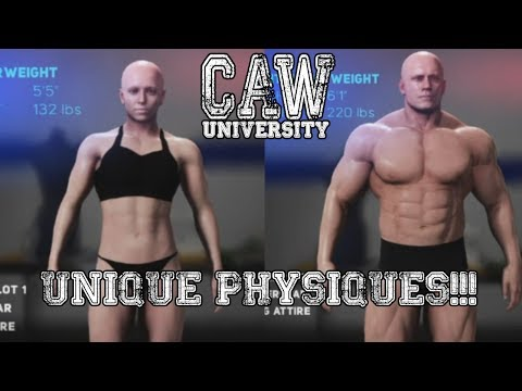 CAW University: UNIQUE PHYSIQUES!!! (WWE 2K18 Body Morphing
