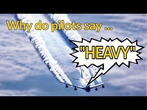 WHY do pilots say HEAVY? Wake Turbulence EXPLAINED BY CAPTAIN JOE