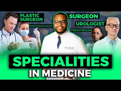 What are the different specialties in Medicine