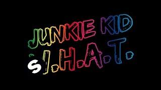 Junkie Kid  What Original Mix