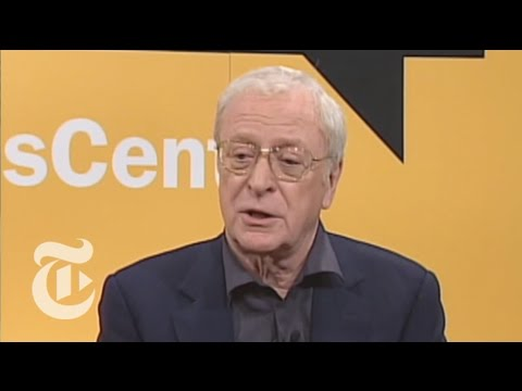 TimesTalks: Michael Caine: An Accent That Broke Class Barriers | The New York Times