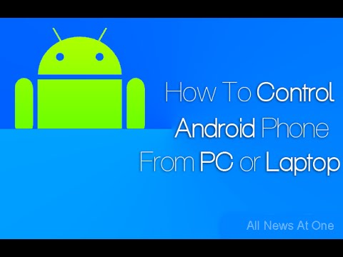 Control Your Android Phone From PC ( No Root Required )