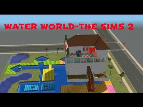 Sims 2 House-Building Water World