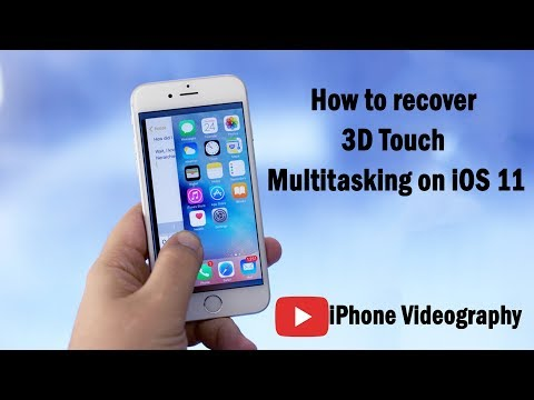 How to recover 3D Touch Multitasking on iOS 11