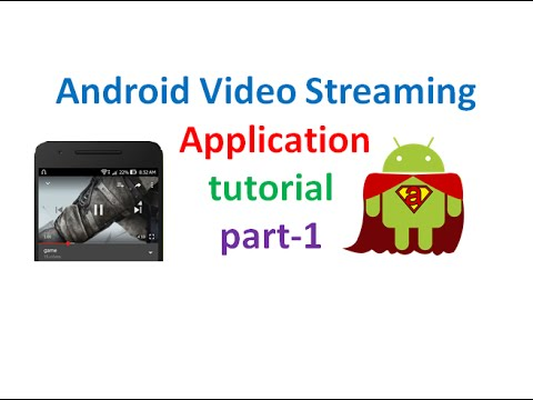 Android Video Streaming Application tutorial:part1 | ShoutCafe.com