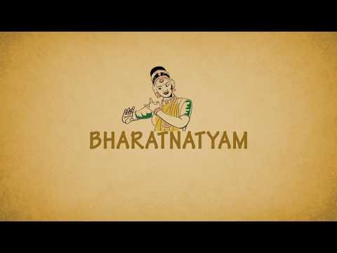 Indian Classical Dance Series   Part 6 : Bharatnatyam