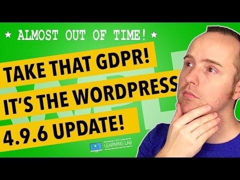 Wordpress Update 4.9.6 - It's The WordPress GDPR Tools Update We've All Been Waiting For