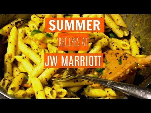 Summer Recipes with JW Marriott Sahar