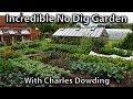 Charles Dowding's Incredibly Productive No Dig Market Garden (1/4 Acre)
