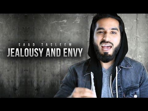 Jealousy & Envy - Islamic Reminder - Saad Tasleem