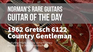 Norman's Rare Guitars - Guitar of the Day: 1962 Gretsch 6122 Country Gentleman