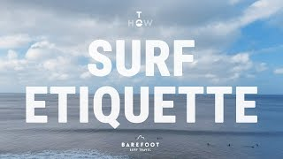 Surf Etiquette | Top 9 Surf Rules you need to know