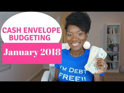 January 2018 Cash Envelopes   Cash Envelope Budgeting   Journey to Financial Freedom