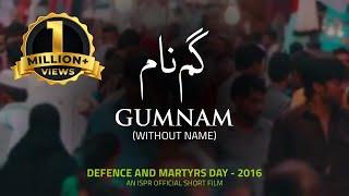 Gumnam | Defence and Martyrs Day - 2016 (ISPR Official Short Film)