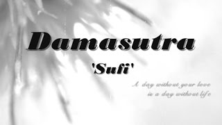 DAMASUTRA - Sufi ~ LIRIK ~