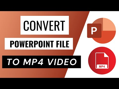 How to convert PowerPoint file to mp4 video