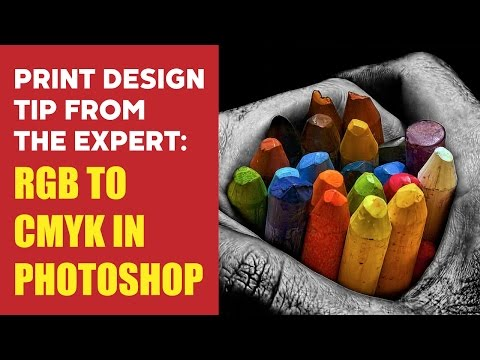 PRINT DESIGN TIP FROM THE EXPERT: RGB TO CMYK IN PHOTOSHOP