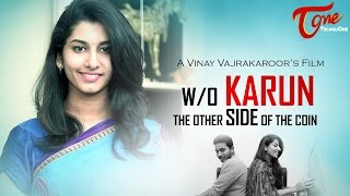 W/O KARUN | New Telugu Short Film 2016 | Directed by Vinay Vajrakaruru | #TeluguShortFilms