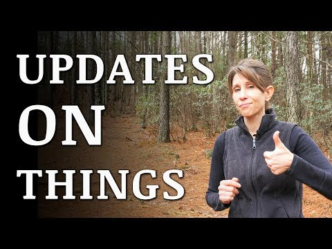 UPDATES On Our Off-Grid EXPERIMENTS