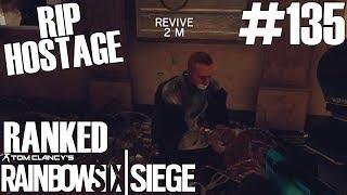 Rainbow Six Siege: Ranked - Killing Our Hostage