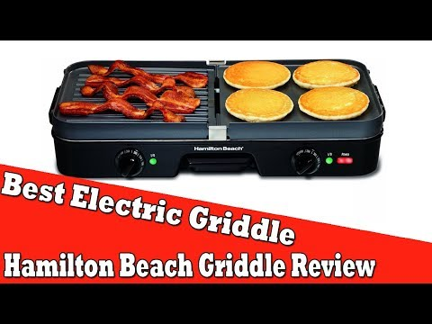 Best Electric Griddle For Pancakes - Hamilton Beach 3-in-1 Multi-Purpose Griddle Review