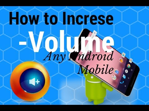 How To Increase Volume in your android mobile